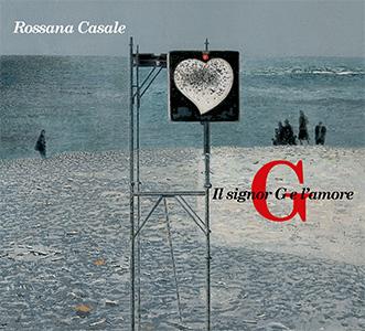 Rossana Casale - Il Signor G E L'amore